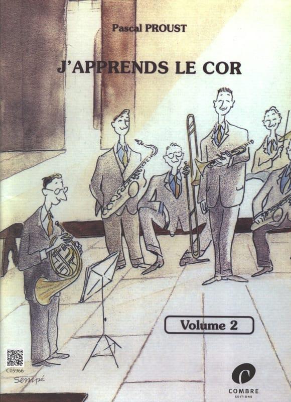 J'apprends le Cor - Volume 2 - Pascal Proust - laflutedepan.com