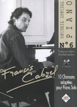 Recueil Spécial Piano N° 6 Françis Cabrel Partition laflutedepan
