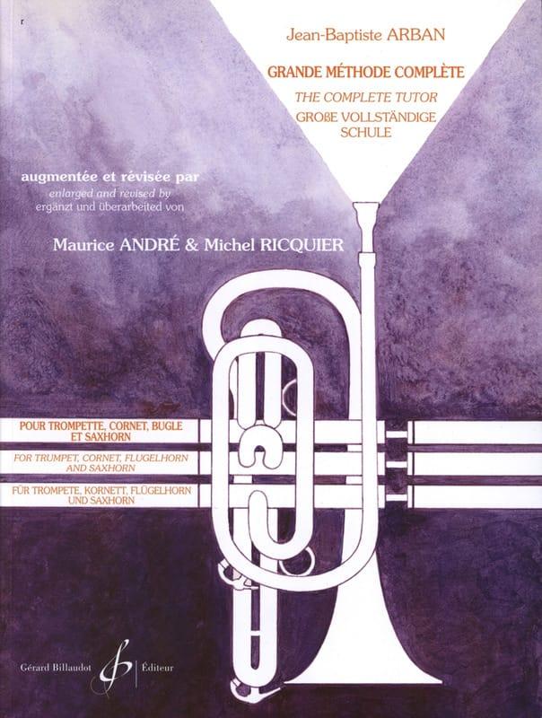 Grande Méthode Complete - Jean-Baptiste Arban - laflutedepan.com