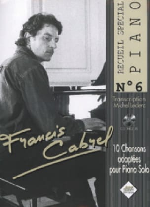 Recueil Spécial Piano N° 6 - Françis Cabrel - laflutedepan.com