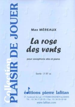 La Rose des Vents Max Méreaux Partition Saxophone - laflutedepan