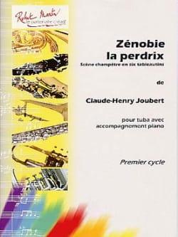 Zénobie la Perdrix Claude-Henry Joubert Partition Tuba - laflutedepan