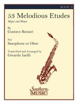 53 Melodious Etudes Volume 2 Gustavo Rossari Partition laflutedepan