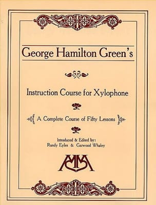 Instruction Course For Xylophone George Hamilton Green laflutedepan