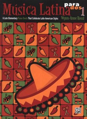 Musica Latina para Dos - Book 1 Wynn-Anne Rossi Partition laflutedepan