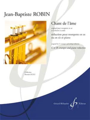 Chant de l'âme Jean-Baptiste Robin Partition Trompette - laflutedepan