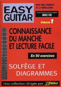 Easy guitar volume 1: Connaissance du manche et lecture facile laflutedepan