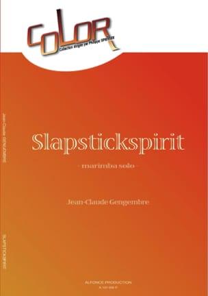 Slapstickspirit Jean-Claude Gengembre Partition Marimba - laflutedepan