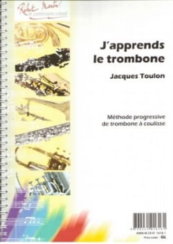 J'apprends le Trombone Jacques Toulon Partition laflutedepan