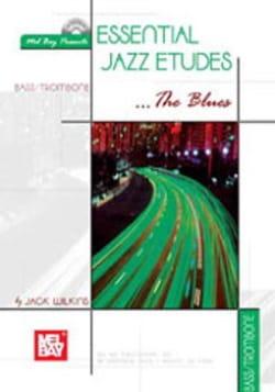 Essential Jazz Etudes The Blues Jack Wilkins Partition laflutedepan