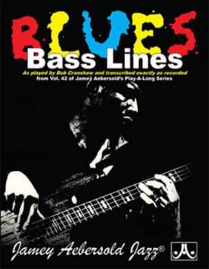 METHODE AEBERSOLD - Bass Lines Blues - Aebersold Volume 42 - Partition - di-arezzo.co.uk