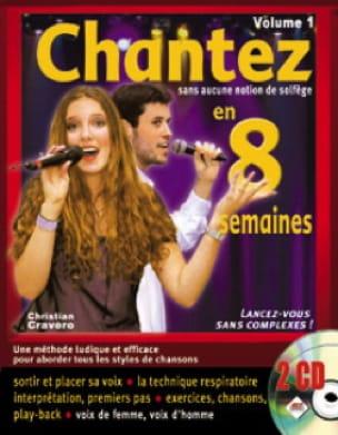 Chantez En 8 Semaines Volume 1 - Partition - laflutedepan.com