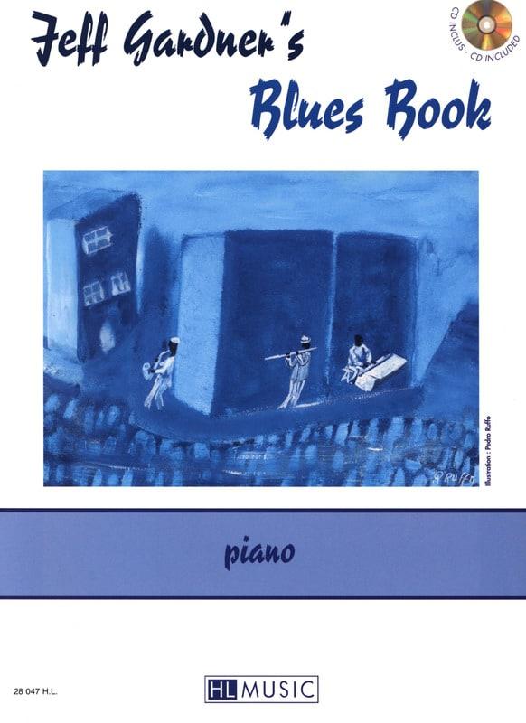 Jeff Gardner's Blues Book - Jeff Gardner - laflutedepan.com
