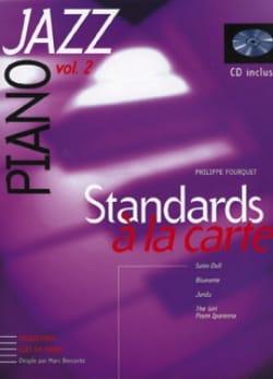 Standards A la Carte Volume 2 Philippe Fourquet Partition laflutedepan