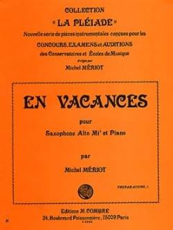 En Vacances Michel Meriot Partition Saxophone - laflutedepan