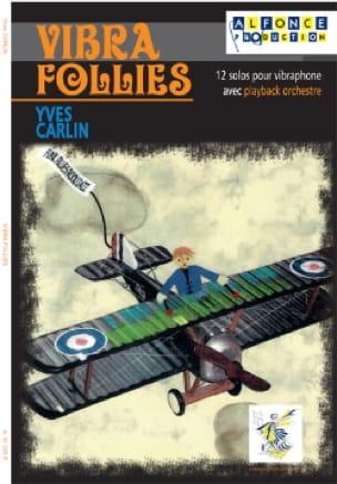 Vibra follies - Yves Carlin - Partition - laflutedepan.com