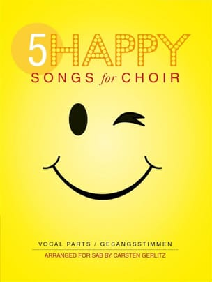 5 Happy Songs For Choir Partition Pop / Rock - laflutedepan