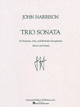 Trio Sonata - John Harbison - Partition - Saxophone - laflutedepan.com