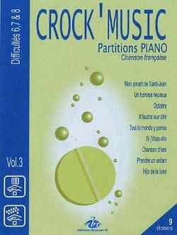 Crock' music volume 3 Partition Chanson française - laflutedepan