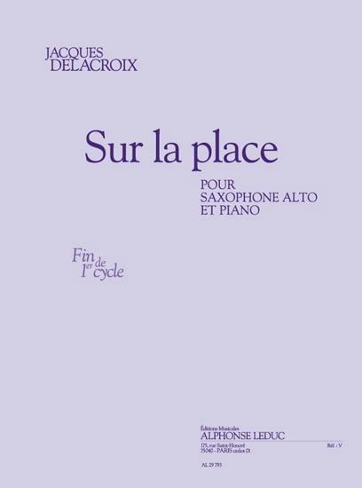 Sur la Place - Jacques Delacroix - Partition - laflutedepan.com