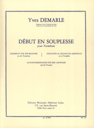 Début en souplesse Yves Demarle Partition Trombone - laflutedepan
