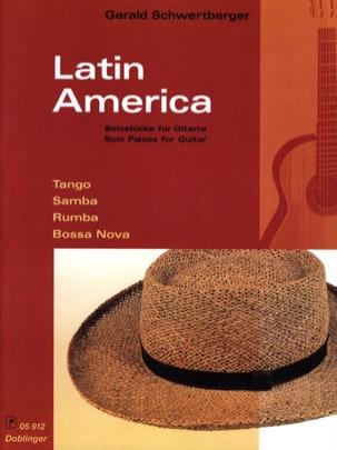Latin America Gerald Schwertberger Partition Guitare - laflutedepan