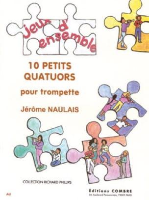 10 Petits Quatuors - Jérôme Naulais - Partition - laflutedepan.com