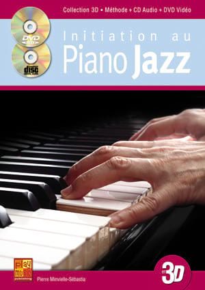 Initiation au piano jazz en 3D Pierre Minvielle-Sebastia laflutedepan