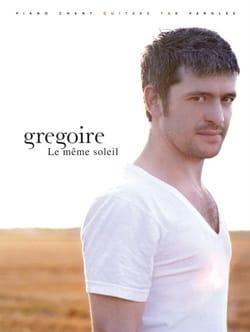 Le Même Soleil Grégoire Partition Chanson française - laflutedepan