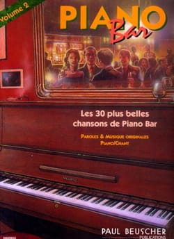 Piano Bar Volume 2 - 30 Plus Belles Chansons Partition laflutedepan