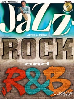 Jazz Rock And R&B James L. Hosay Partition Saxophone - laflutedepan