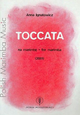 Toccata - Anna Ignatowicz - Partition - Marimba - laflutedepan.com