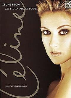 Let's Talk About Love - Easy Piano Céline Dion Partition laflutedepan
