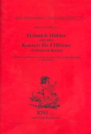 Concerto pour 4 Cors - Heinrich Hübler - Partition - laflutedepan.com