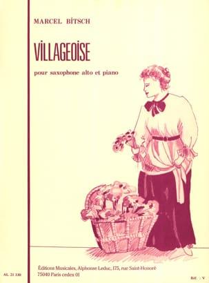 Villageoise Marcel Bitsch Partition Saxophone - laflutedepan
