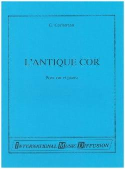 L' Antique Cor Emile Cochereau Partition Cor - laflutedepan