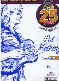 25 Plans dans le Style De... Pat Metheny Yannick Robert laflutedepan