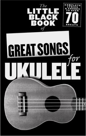 The little black book of great songs for ukulele laflutedepan