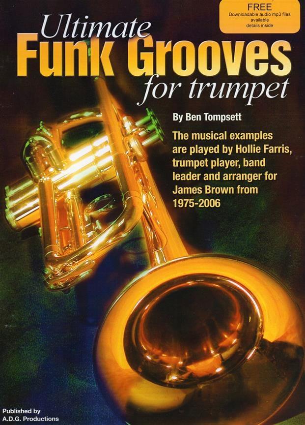 Ultimate Funk Grooves For Trumpet - Ben Tompsett - laflutedepan.com