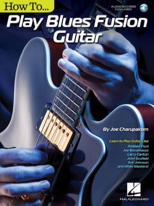How to Play Blues-Fusion Guitar Joe Charupakorn Partition laflutedepan