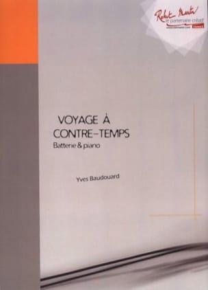 Voyage à contre-temps Yves Baudouard Partition Batterie - laflutedepan