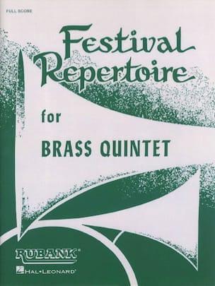 Festival Repertoire for Brass Quintet Partition laflutedepan