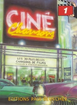 Ciné Chansons Volume 1 - Partition - laflutedepan.be