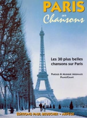 Paris ses chansons - Partition - laflutedepan.be