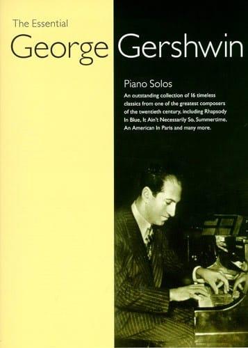 The Essential Georges Gershwin - GERSHWIN - laflutedepan.com