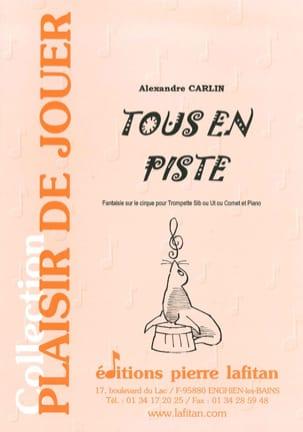 Tous en piste Alexandre Carlin Partition Trompette - laflutedepan