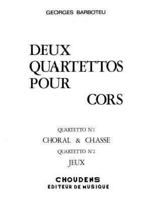 2 Quartettos Georges Barboteu Partition Cor - laflutedepan