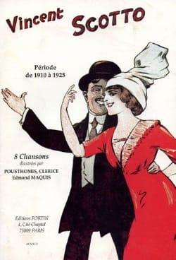 Periode de 1910 A 1925 - 8 Chansons Vincent Scotto laflutedepan