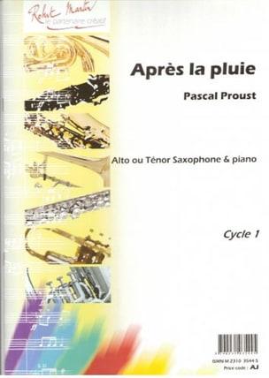Après la pluie Pascal Proust Partition Saxophone - laflutedepan