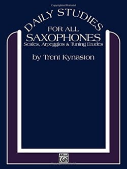 Daily Studies For All Saxophones Trent Kynaston Partition laflutedepan